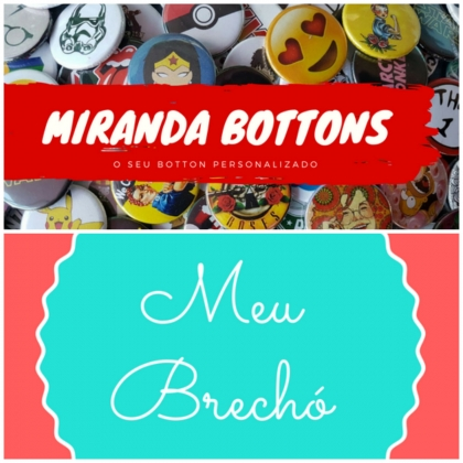 Bazar VilaMundo ABC: Miranda Bottons e Meu brechó: Nas compras acima de R$15, ganhe 1 botton!