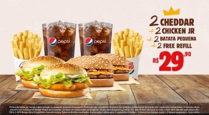 2 Cheddar + 2 Chiken Jr + 2 Batatas Pequenas + 2 Free Refils por R$ 29,90