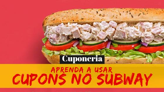 promocao-cupons-de-desconto-subway-cuponeria