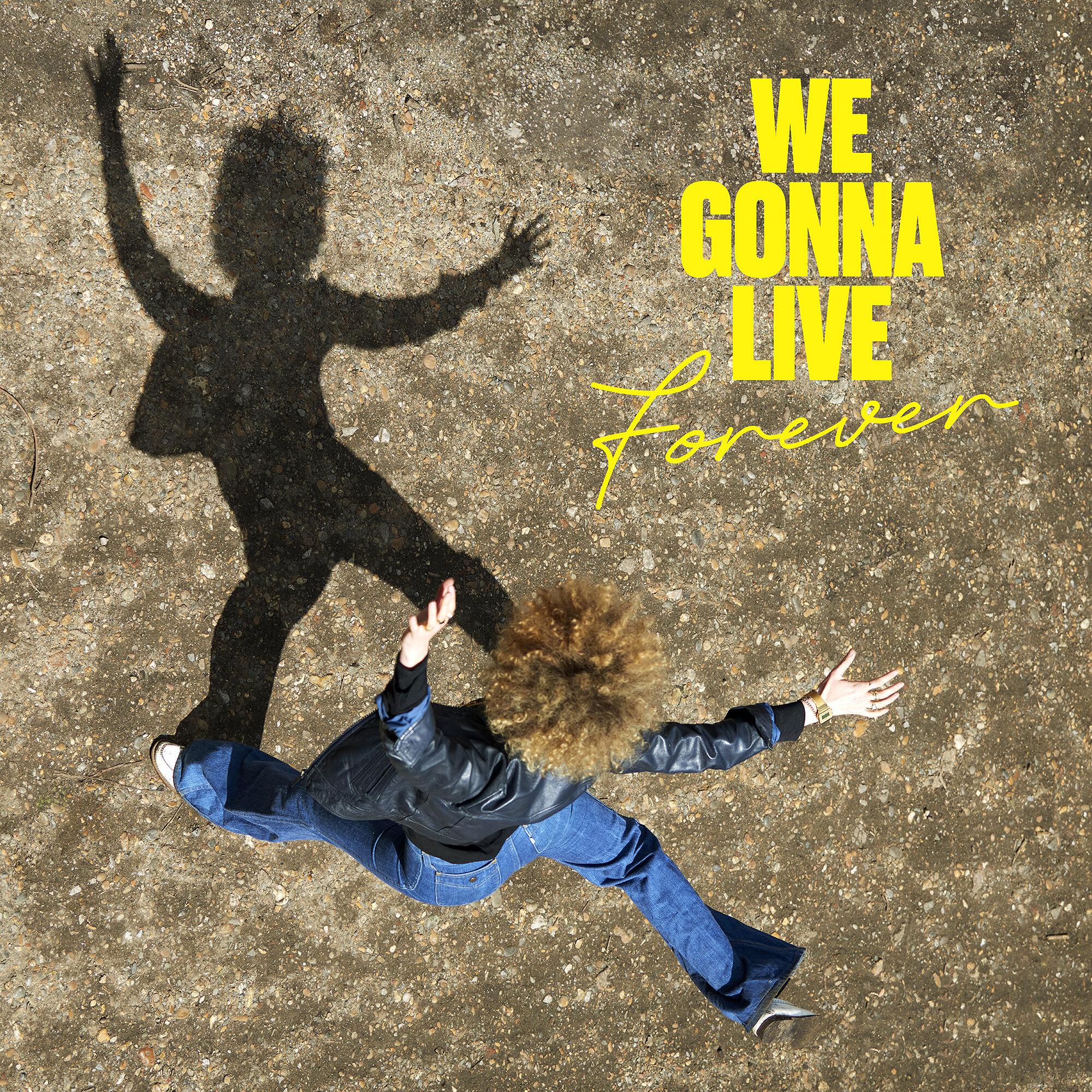 Emma Noble: We Gonna Live Forever