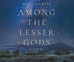 Among the Lesser Gods