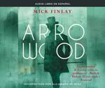 Arrowood (Arrowood)