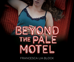 Beyond the Pale Motel