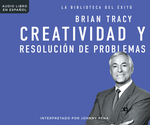 Creatividad y resolución de problemas (Creativity & Problem Solving)