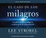El caso de los milagros (The Case for Miracles)