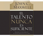 El talento nunca es suficiente (Talent is Never Enough)