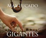Enfrente a sus gigantes (Facing Your Giants - Spanish Edition)