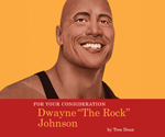 For Your Consideration: Dwayne