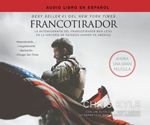 Francotirador (American Sniper - Spanish Edition)
