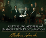 Gettysburg Address & Emancipation Proclamation