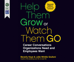 Help Them Grow or Watch Them Go - 2nd Edition