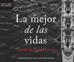 La mejor de las vidas (The Best of Lives)