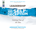 Leadership and Self-Deception, 3rd Ed.