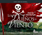 Los dueños del viento (The Owners of the Wind)
