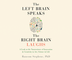 Left Brain Speaks and the Right Brain Laughs