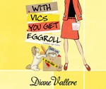 With Vics You Get Eggroll