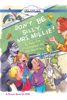 Don't Be Silly Mrs. Millie!