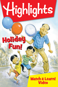 Highlights – Holiday Fun!
