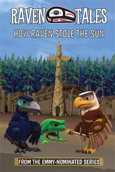 Raven Tales: How Raven Stole the Sun