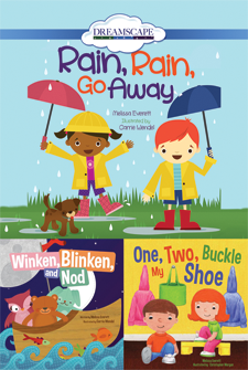 Rain, Rain, Go Away; Winken, Blinken, and Nod; & One, Two, Buckle My Shoe
