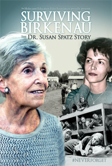 Surviving Birkenau: The Dr. Susan Spatz Story