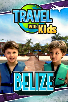 Travel With Kids - Belize