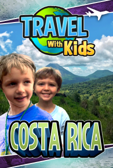 Travel With Kids - Costa Rica
