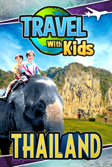 Travel With Kids - Thailand