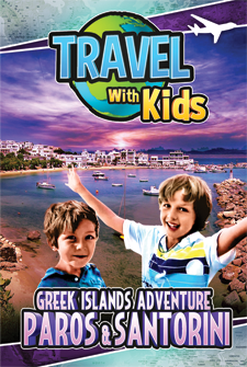 Travel With Kids - Greek Islands Adventure: Paros & Santorini