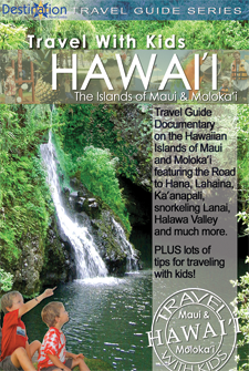 Travel With Kids - Hawaii - Maui And Moloka'I