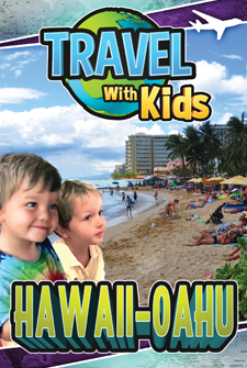 Travel With Kids - Hawaii - Oahu