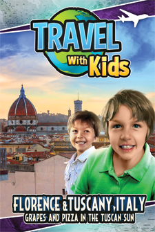 Travel With Kids - Florence & Tuscany, Italy: Grapes and Pizza in the Tuscan Sun