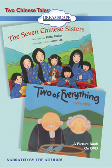 Two Chinese Tales: The Seven Chinese Sisters & Two of Everything