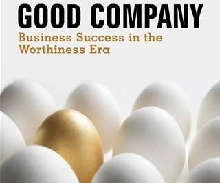 good-company-business-success-in-the-worthiness-era