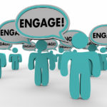 What You Need to do to Make Your Engagement Strategy More Effective