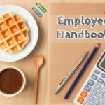 Why You Need an Employee Handbook and What It Should Cover