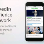 LinkedIn Launches Advertising Solution that Puts Your Ads on Sites Not Called LinkedIn