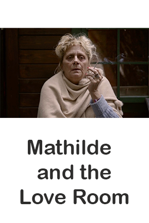 Mathilde and the Love Room