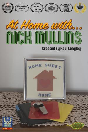 AT HOME WITH NICK MULLINS