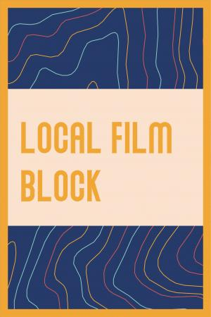 LOCAL FILM BLOCK
