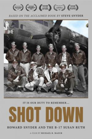 SHOT DOWN: Howard Snyder and the B-17 Susan Ruth