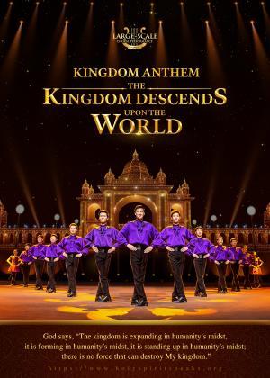 Kingdom Anthem: The Kingdom Descends Upon the World