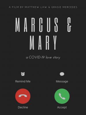 A COVID-19 LOVE STORY : Marcus & Mary