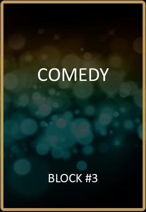Comedy Block #3