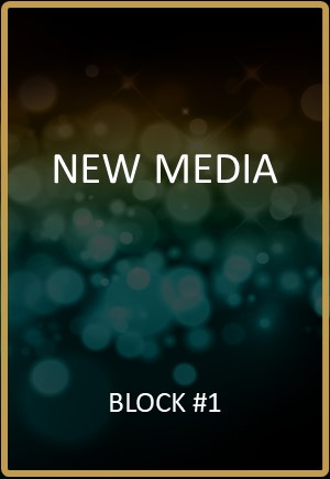 New Media Block #1