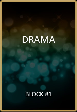 Drama Block #1