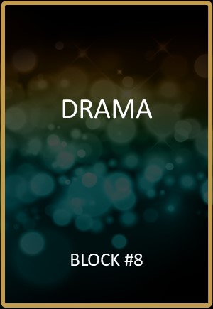 Drama Block #8