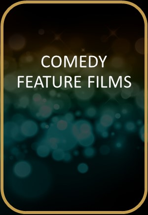 Comedy Feature Films