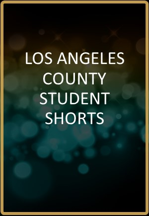 Los Angeles County Student Shorts