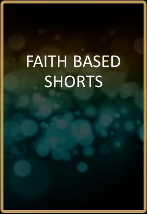 Faith-Based Shorts